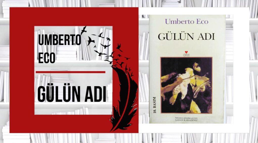 GÜLÜN ADI - Umberto Eco