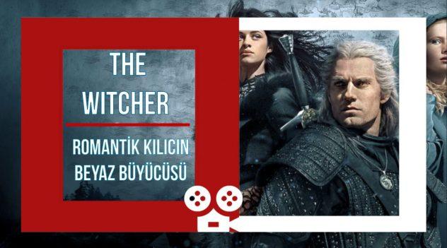 THE WITCHER – Romantik Kılıcın Beyaz Büyücüsü