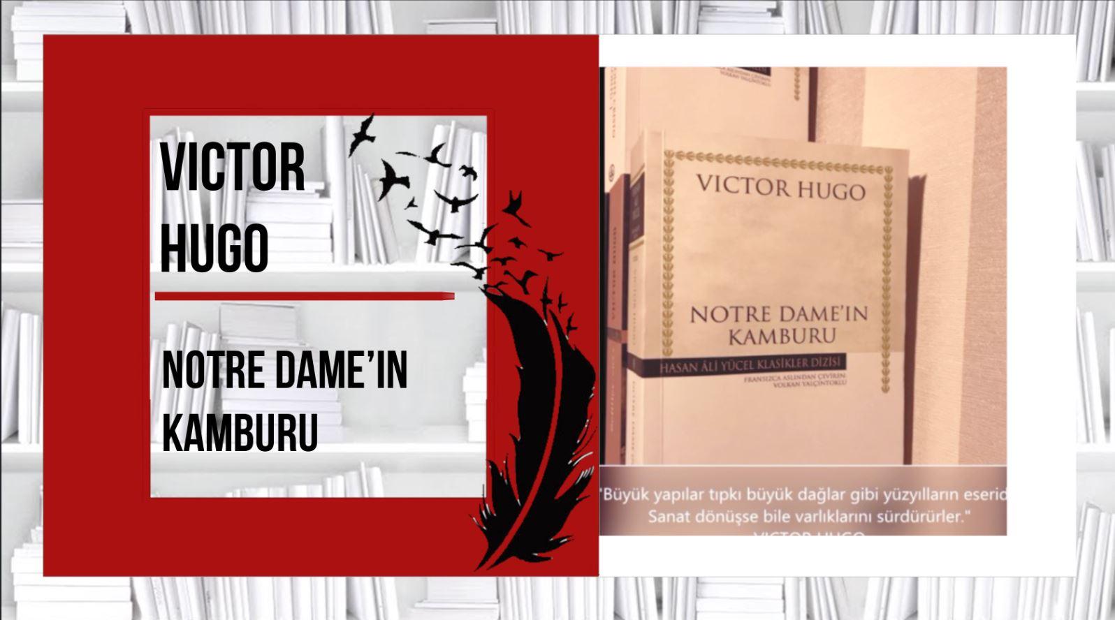 Victor Hugo NOTRE DAME DE PARİS