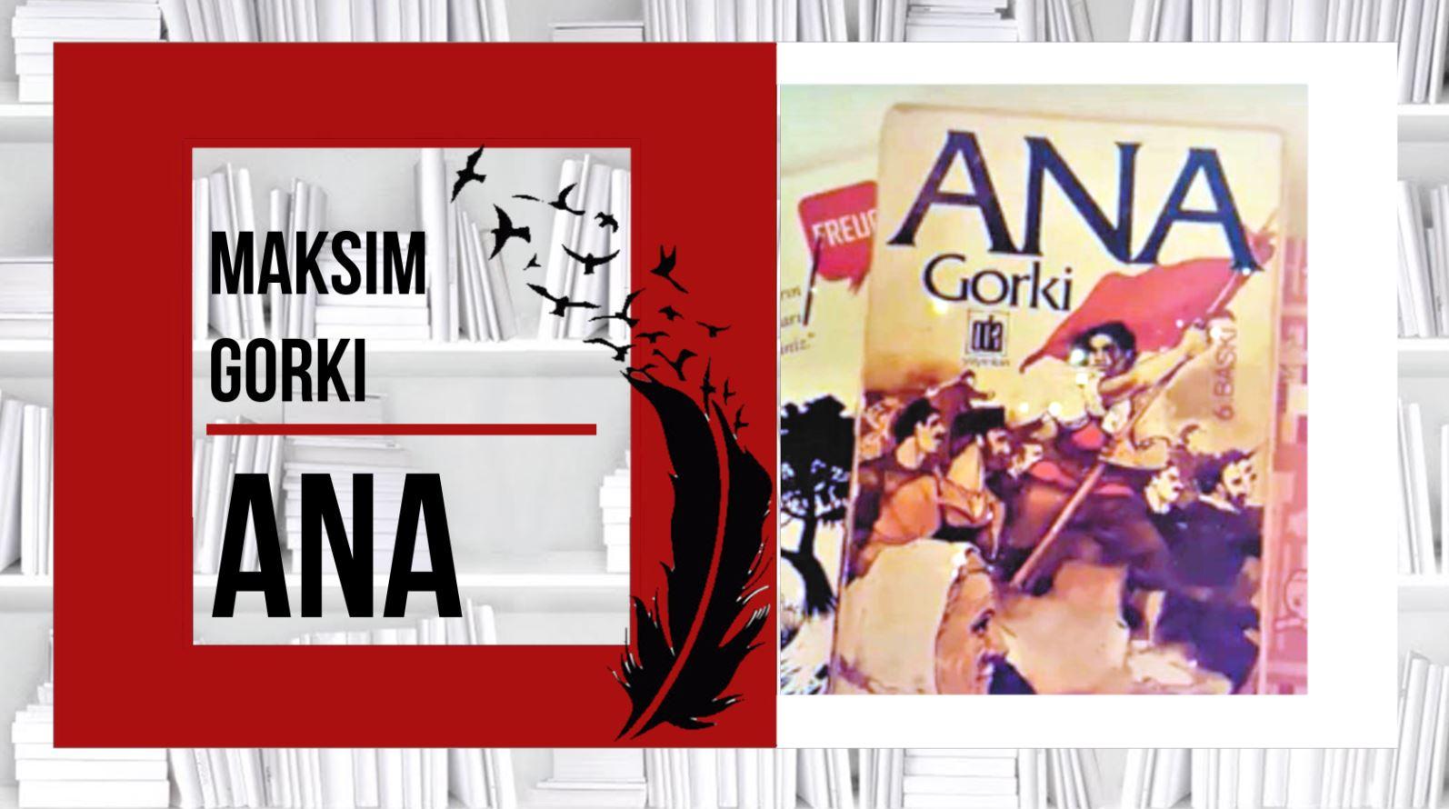 ANA - Maksim Gorki