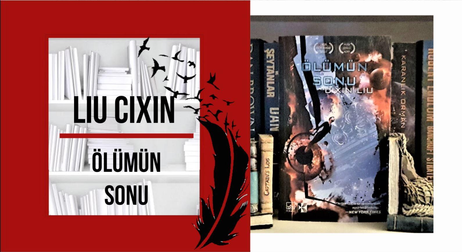 ÖLÜMÜN SONU – Cixin Liu