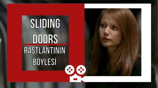 SLIDING DOORS – Treni Kaçırmak