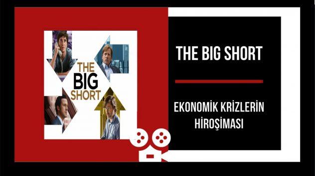 THE BIG SHORT – Ekonomik Krizlerin Hiroşiması