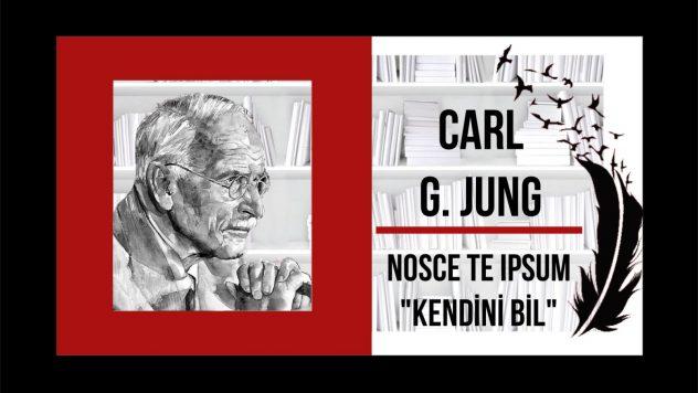 CARL GUSTAV JUNG –  Nosce te ipsum