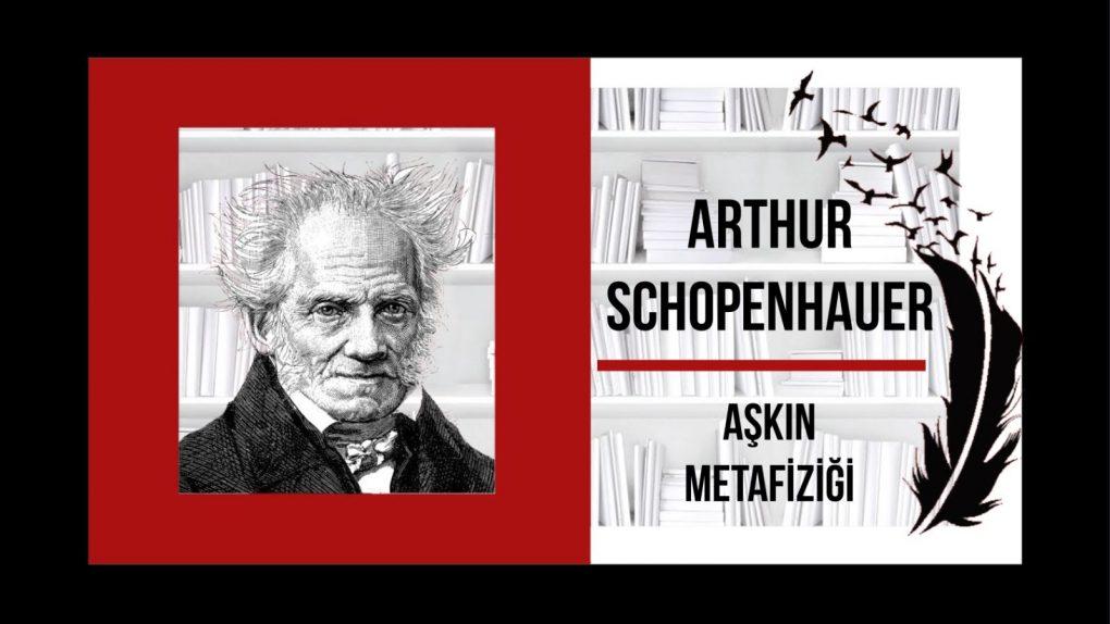 AŞKIN METAFİZİĞİ - Arthur Schopenhauer