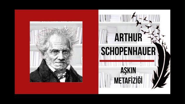 AŞKIN METAFİZİĞİ – Arthur Schopenhauer