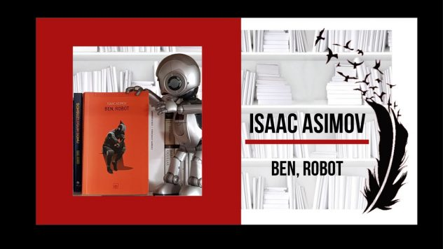 BEN, ROBOT – Varım, Çünkü Düşünüyorum!