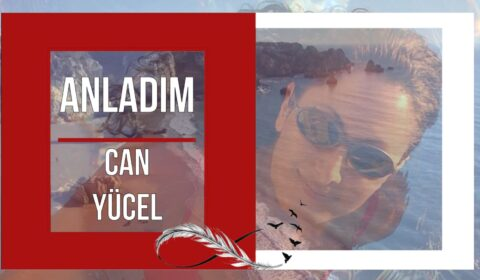 ANLADIM- Can Yücel