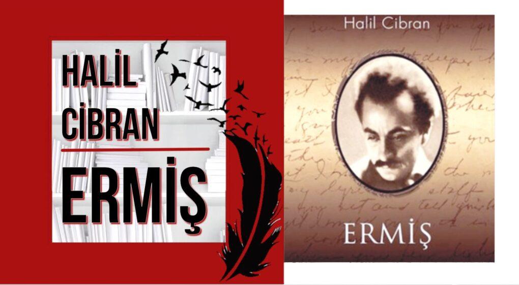 ERMİŞ – Halil Cibran